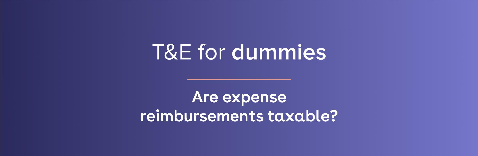 are expense reimbursements taxable
