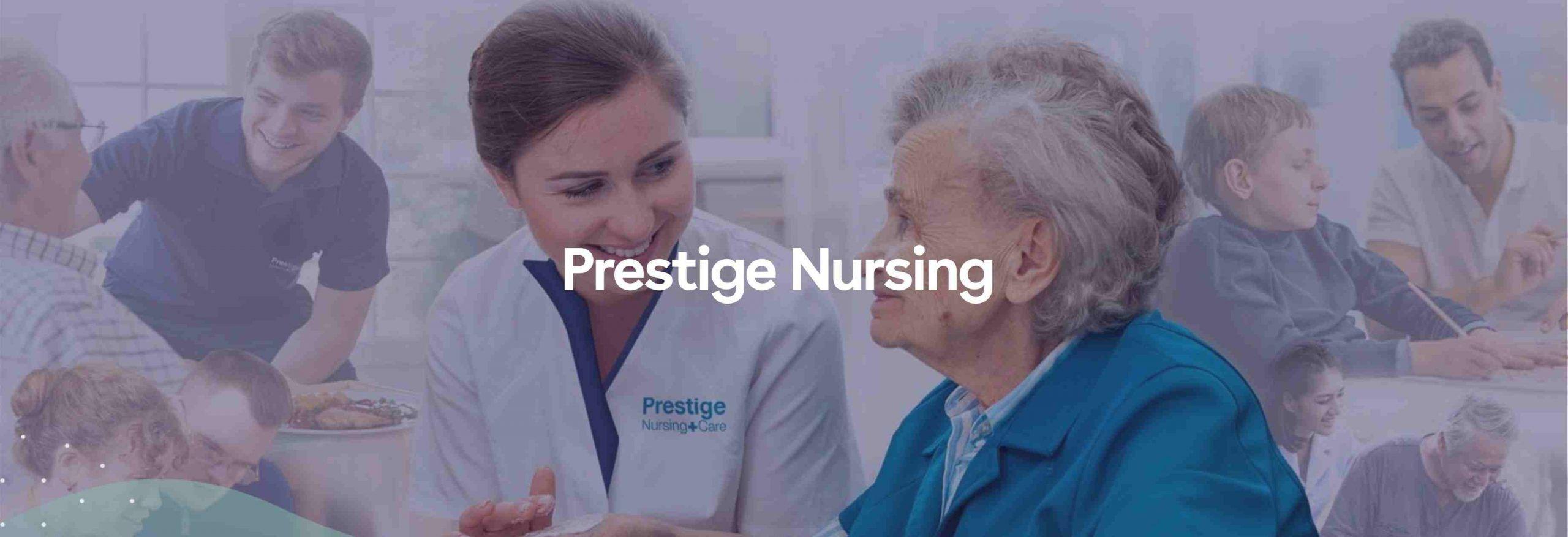 prestige nursing