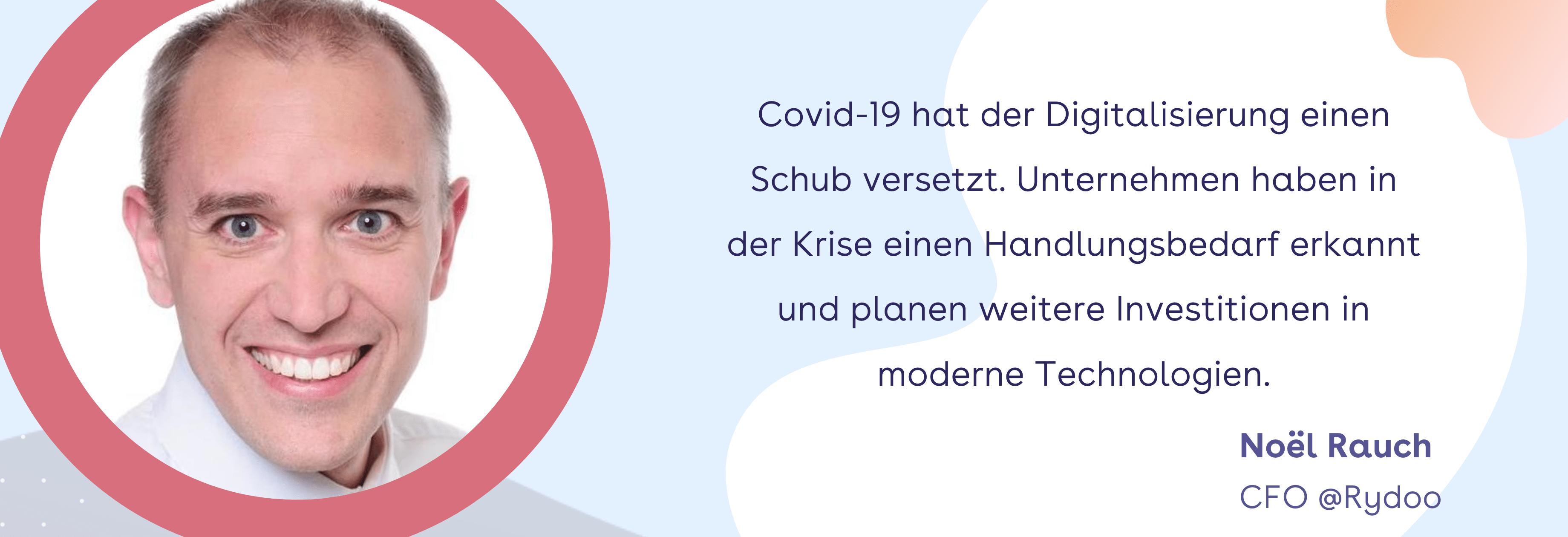 Finanztrends: Covid-19 hat der Digitalisierung einen Schub versetzt. Unternehmen haben in der Krise einen Handlungsbedarf erkannt und planen weitere Investitionen in moderne Technologien.